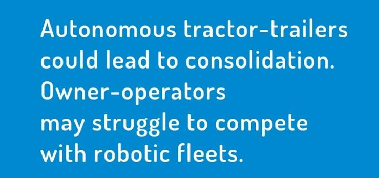 autonomous trucks lead to consolidation