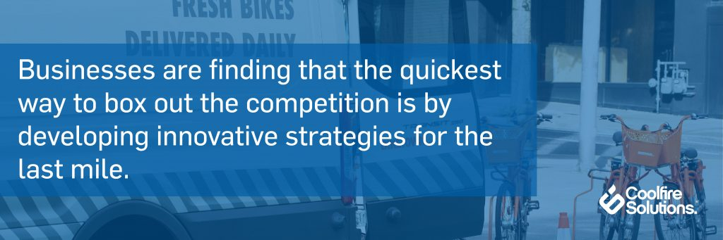 Innovative strategies for the last mile