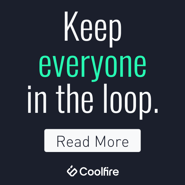 collaboration software to keep the entire team in the loop.